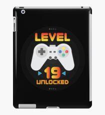 19th Birthday Gift - Level 19 Unlocked Funny Gamer Present iPad Case/Skin