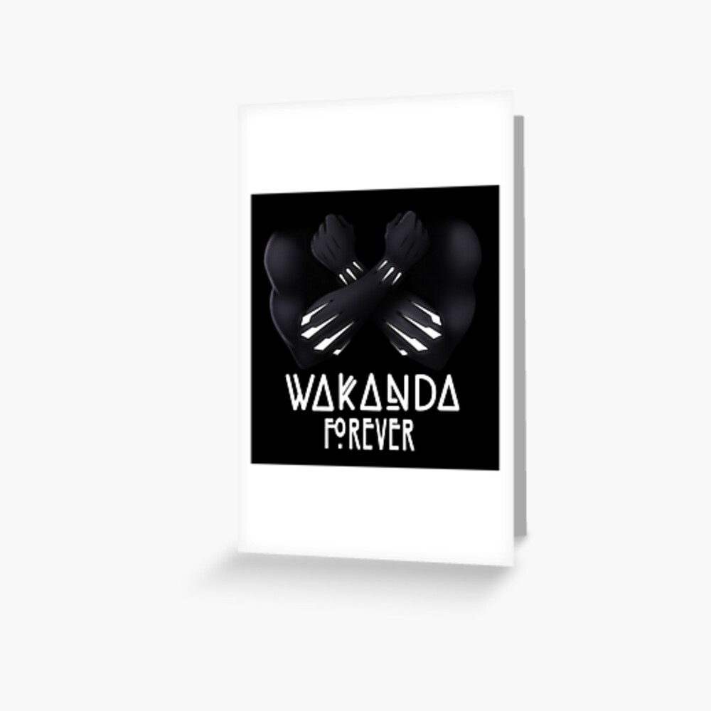 Wakanda Forever Greeting Card