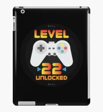 22nd Birthday Gift - Level 22 Unlocked Funny Gamer Present iPad Case/Skin