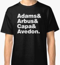 Adams & Arbus & Capa & Avedon Classic T-Shirt