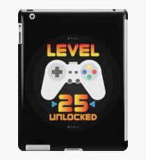 25th Birthday Gift - Level 25 Unlocked Funny Gamer Present iPad Case/Skin