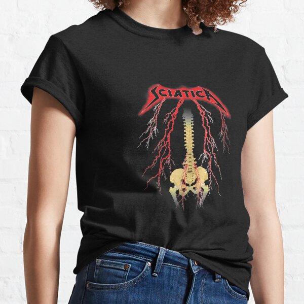 Hard Rock Sciatica Classic T-Shirt