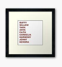 Buffy Female Characters Surnames / Names - Buffy the Vampire Slayer, BtVS, 90s, Joss Whedon, Giles, The Gentlemen, Willow, Xander, Anya, Giles Framed Print