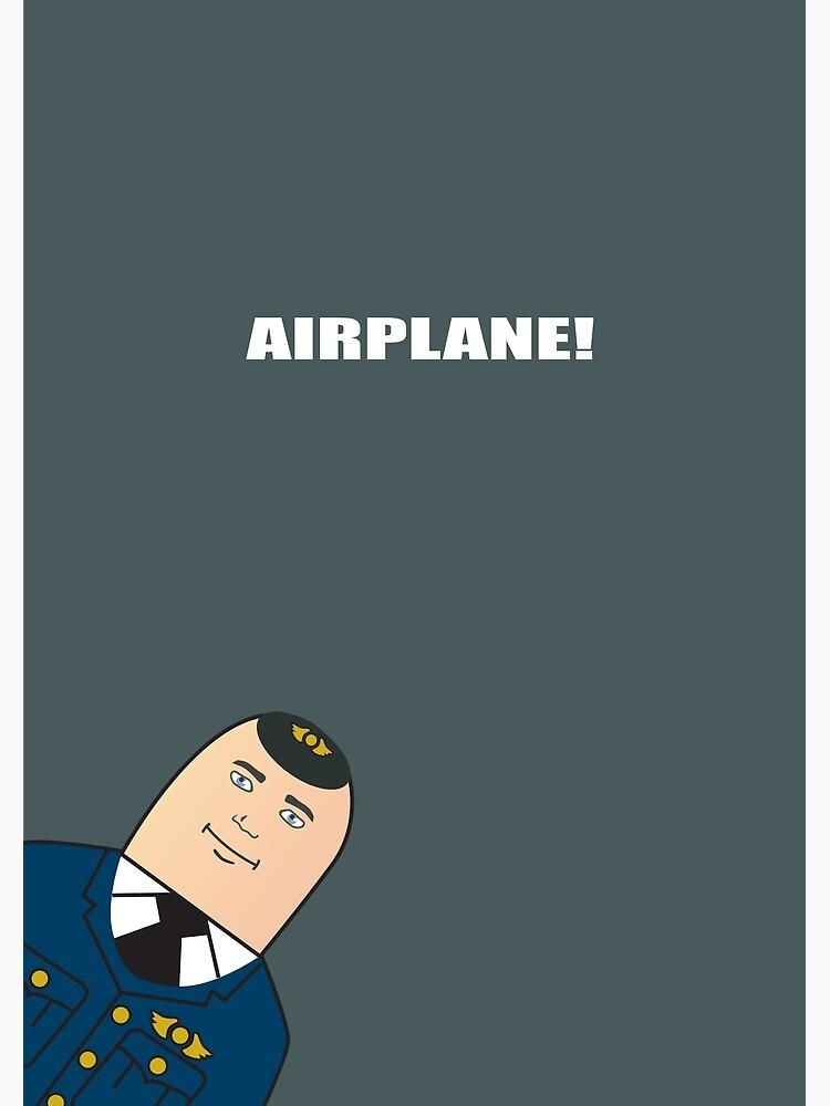 Airplane! - Alternative Movie Poster by MoviePosterBoy