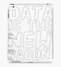 Data is the New Bacon  iPad Case/Skin