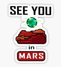 See You in Mars Sticker