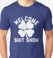 welcome shit show  T-Shirt