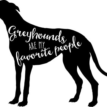 Greyhounds are my favorite people in white by starstreamdezin