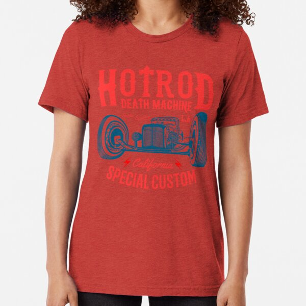 Hot Rod Death Machine Tri-blend T-Shirt