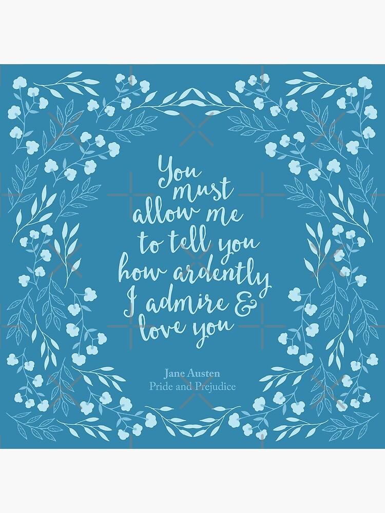 Jane Austen Stolz und Vorurteil Blumenliebe Zitat von bookishwonder