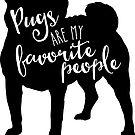 Pugs are my favorite people by starstreamdezin
