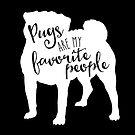 Pugs are my favorite people in white by starstreamdezin