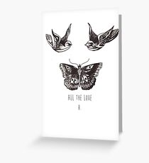 All The Love, H. Greeting Card