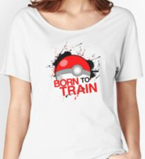 Pokeball - Born to Train Women's Relaxed Fit T-Shirt