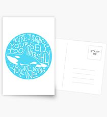 """You're Judging Yourself Too Harshly"" Orca Whale Postcards"