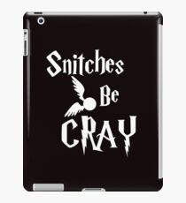 Snitches be cray - Golden Snitch Potter iPad Case/Skin