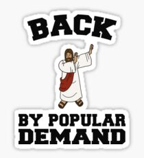 Back By Popular Demand Dabbing Easter Resurrection Jesus  Sticker
