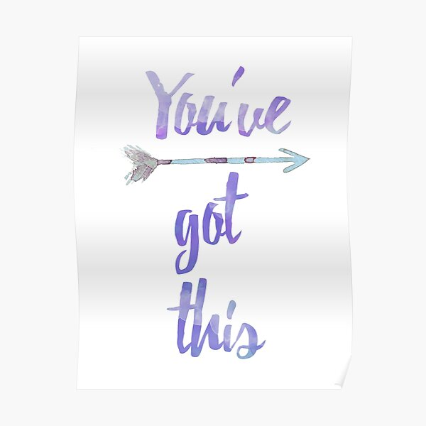Youve Got This Poster