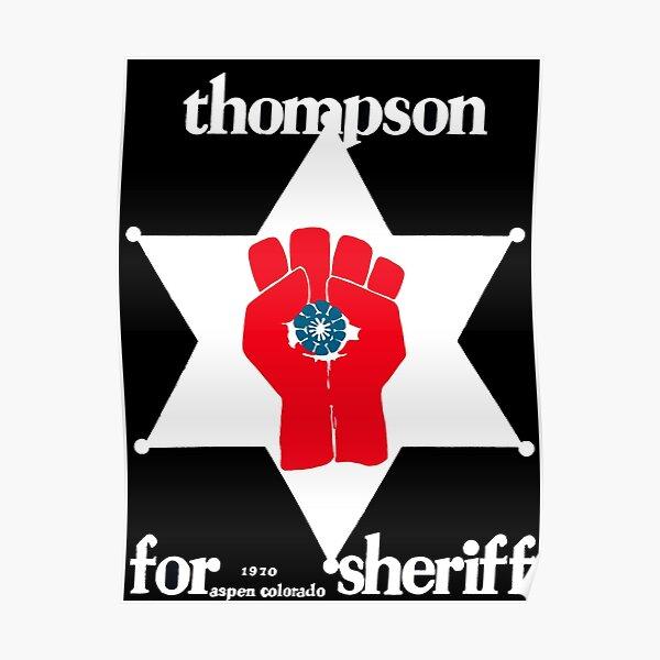 Hunter S. Thompson sheriff Poster