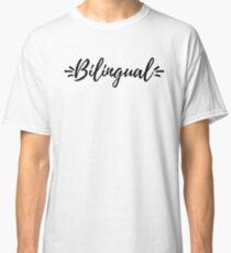 Bilingual Stylized Classic T-Shirt
