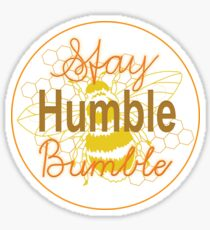 Stay Humble Bumble Bee Sticker