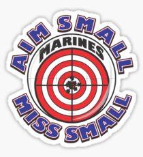 AIM SMALL MISS SMALL - MARINES Sticker