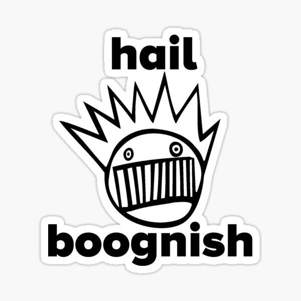 Ween Hail Boognish! Sticker