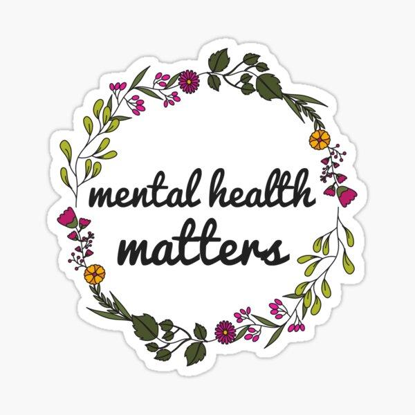 Mental Health Matters Floral Sticker