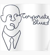 Corporate Blues Poster