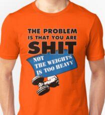 Gym Problems Unisex T-Shirt