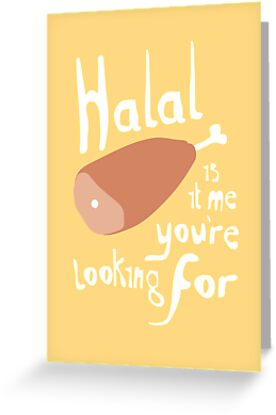 Halal.... is it me you're looking for? by Stephen Wildish