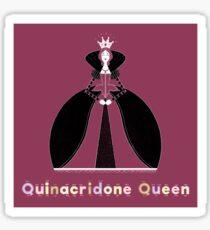 Quinacridone Queen Sticker