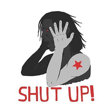 Shut Up! by yarlis