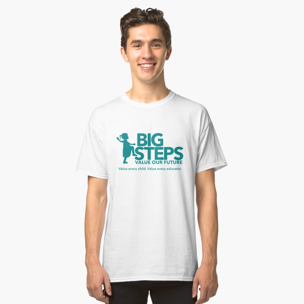 Big Steps Merchandise Classic T-Shirt Front