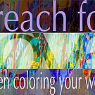 Reach for Love  by Elizabeth Bravo