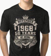 Camiseta de tejido mixto Nacido en noviembre de 1968 - 50 años de ser increíble