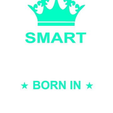 SMART DAUGHTER-MARCH BORN by MOTIVATIC