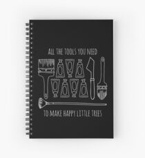 All The Tools You Need To Make Happy Little Trees - White Spiral Notebook