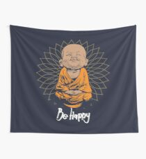 Be Happy Little Buddha shirt - cute buddha good vibes and positivity funny t shirt Wall Tapestry
