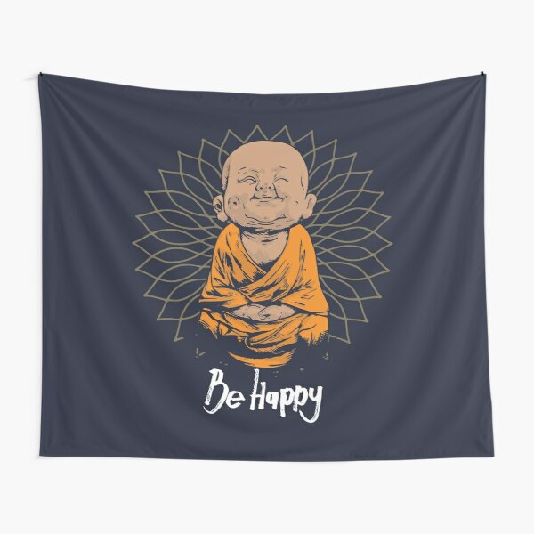 Be Happy Little Buddha shirt - cute buddha good vibes and positivity funny t shirt Tapestry