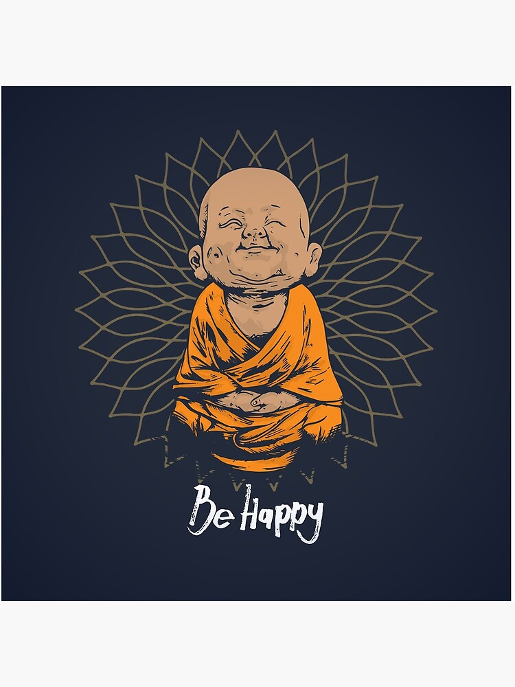 Be Happy Little Buddha shirt - cute buddha good vibes and positivity funny t shirt by ChillingNation