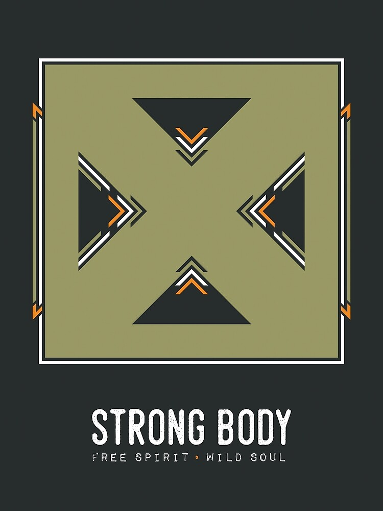 Strong Body, Free Spirit, Wild Soul by the99thstudio