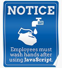 Funny Employees Wash Hands JavaScript Programming Poster