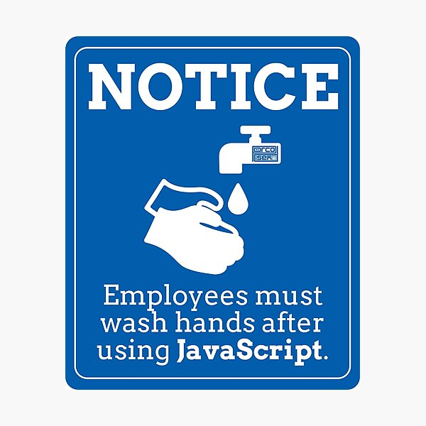 Funny Employees Wash Hands JavaScript Programming Photographic Print