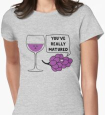 You've Really Matured Women's Fitted T-Shirt