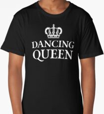Dancing Queen Long T-Shirt