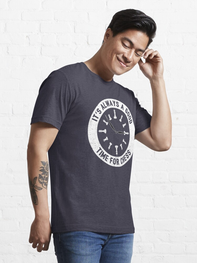 Alternate view of Always A Good Time For A Game Of Chess - Cool Chess Club Gift Essential T-Shirt
