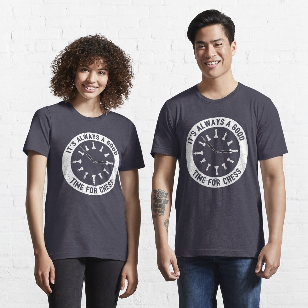 Always A Good Time For A Game Of Chess - Cool Chess Club Gift Essential T-Shirt