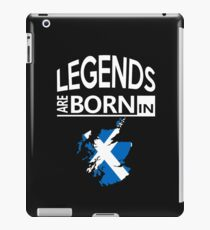 Scotland Scottish Love Cool Birthday Surprise - Legends are born - Awesome Country Heritage Gift  iPad Case/Skin