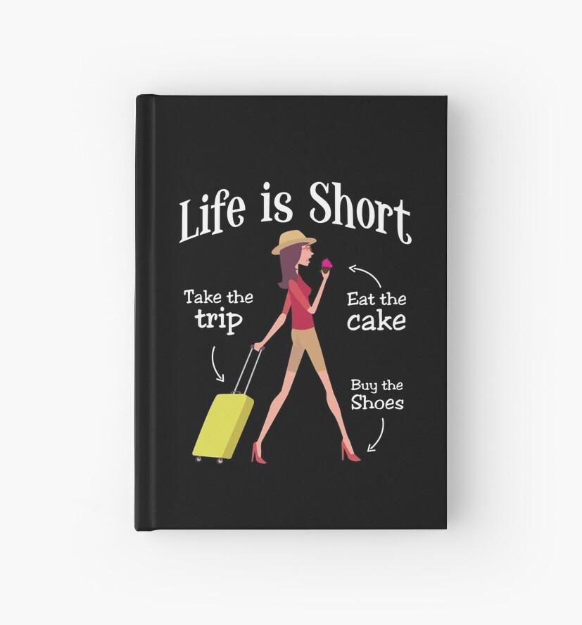 Das Leben Ist Kurz Nehmen Sie Die Reise Essen Kuchen Kaufen Sie Die